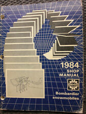 BOMBARDIER SNOWMOBILE HOW TO SHOP MANUAL 1984
