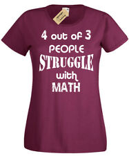 4 OUT OF 3 PEOPLE STRUGGLE WITH MATH WOMENS FUNNY T SHIRT LADIES GIFT MATHS