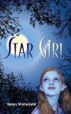 Star Girl by Henry Winterfeld (Paperback, 2015)
