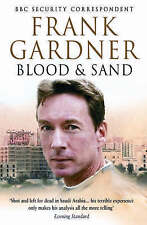 Blood and Sand, Gardner, Frank, Excellent Book