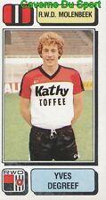 220 YVES DEGREEF BELGIQUE RWD.MOLENBEEK STICKER FOOTBALL 1983 PANINI