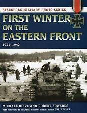 First Winter on the Eastern Front (Stackpole Military Photo Series) by Michael O
