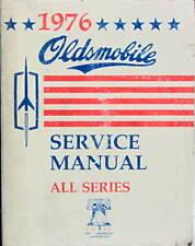1976 OLDSMOBILE CUTLASS 88-98 TORONADO OMEGA SERVICE MANUAL ORIGINAL EN ANGLAIS