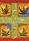The Four Agreements: A Practical Guide To Personal Freedom (A Toltec - VERY GOOD For Sale