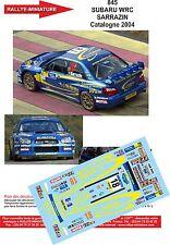 DÉCALS  1/24 réf 845 SUBARU WRC SARRAZIN Catalogne 2004