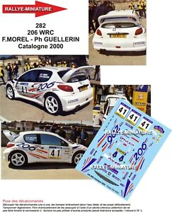 Decals 1/32 Ref 0282 Peugeot 206 WRC Morel Rally Spain Catalonia 2000 Rally