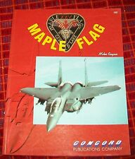 MAPLE FLAG XXV CFB COLD LAKE CANADIAN AIR FORCE EXCERCISE 1992. REYNO. CONCORD