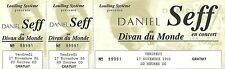 RARE / TICKET CONCERT - DANIEL SEFF A PARIS - NOVEMBRE 1995 / COMME NEUF