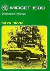 Mg Midget 1500 Shop Manual Repair Service Workshop 1975 1976 1977 1978 1979 Book