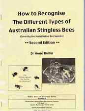 BOOKLET 4 - How to Recognise the Different Types of Australian Stingless Bees