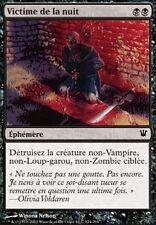 ▼▲▼ Victime de la nuit (Victim of Night) Innistrad #124 FRENCH