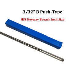 Keyway Broach 332 Inch B Push Type Hss Metalworking Cnc Machine Cutting Tool