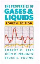 The Properties of Gases and Liquids by John M. Prausnitz, Robert C. Reid and Bru