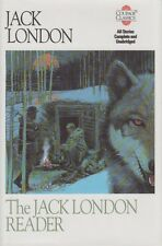 The Jack London Reader by Jack London. Short Stories HC DJ LIKE NEW!