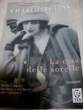 LA CASA DELLE SORELLE _ CHARLOTTE LINK   _ ED. TEA 2009
