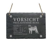 wetterfeste Schiefertafel  « MOPS » Vorsicht - freilaufender Hund