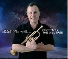 Cheerin' Up the Universe [Digipak] * by Bob Merrill (CD, Sep-2015, Accurate...