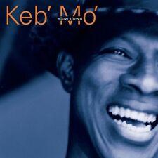 KEB MO : SLOW DOWN (CD) sealed