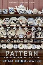 Pattern: & the secrets of lasting design, Bridgewater, Emma, New, Paperback