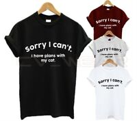 SORRY I CAN'T I HAVE PLANS WITH MY CAT T SHIRT FUNNY ANIMAL LOVER PRESENT GIFT