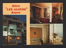 """ROYAN (17) HOTEL """"LES ALGUES"""" intérieur & extérieur / Facture au verso"""