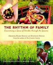 The Rhythm of Family Amanda Blake Soule & Stephen Soule Family Crafts Activities