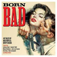 BORN BAD - JOHNNY CASH, HOWLIN WOLF, MARTY ROBBINS, B,B, KING - 2 CD NEW