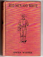 Western Story RED MEN AND WHITE  by Owen Wister   4 Remington  glossies  Ex+