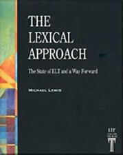 The Lexical Approach: The State of ELT and a Way Forward (Language Teaching