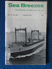 Sea Breezes - Magazine of Ships and the Sea - August 1971 - Vol 45 - No 308