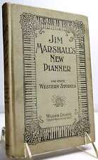 Jim Marshall's New Pianner and Other Western Stories.Devere, William..Book.Very