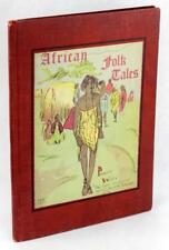 1933 African Folk Tales Pauline E Dinkins Illustrated by Effie Lee Newsome