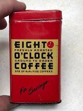 Older Eight O'Clock Coffee Tin Coin Bank