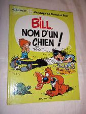 """""""BOULE et BILL - BILL, NOM D UN CHIEN !"""" ROBA (1980) EDIT. ORIGINALE EN TBE"""