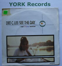 "DEE C LEE - See The Day - Excellent Condition 7"" Single CBS A 6570"