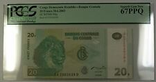 30.6.2003 Congo Democratic Republic 20 Francs Note SCWPM# 94a PCGS GEM 67 PPQ