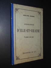 GÉOGRAPHIE DE L'ILLE-ET-VILAINE - Adolphe Joanne - 1911