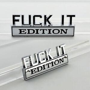 2pc F*CK IT EDITION Chrome n Black emblem Badges fits Chevy Ford Car Truck