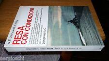 W.E. JOHNS-R.A.KELLY-RESA CON CONDIZIONI-1974-LONGANESI-SL37