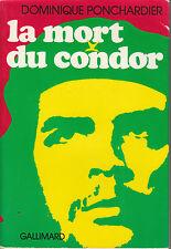 Livre la mort du condor Dominique Ponchardier book