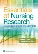 Essentials of Nursing Research : Appraising Evidence for Nursing Practice Ninth