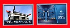 CHAMPIONS LEAGUE 2015-16 Topps -Figurine-stickers - FINAL MILANO 2016 -New