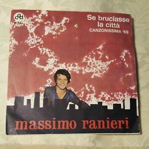 Disco 45 Massimo Ranieri Se bruciasse la città / Rita 1969 (963)  ^