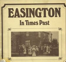 EASINGTON IN TIMES PAST