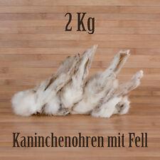 2 Kg Kaninchenohren mit Fell - wie Schweineohren Rinderohren Hasenohren fettarm