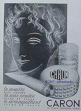 PUBLICITE CARON POUDRE DEMAQUILLANT CREME DE BEAUTE FEMME DE 1959 FRENCH AD PUB