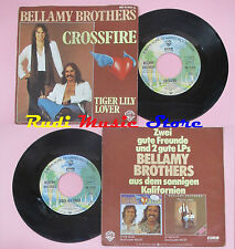 LP 45 7'' BELLAMY BROTHERS Crossfire Tiger lily lover 1977 germany WB cd mc dvd
