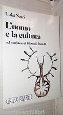 LUO MO E LA CULTURA Fede e cultura nel magistero di Giovanni Paolo II Negri di