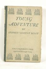 Young Adventure 1ST Edition, Benet, Stephen Vince - YALE UNIVERSITY PRESS Hardco