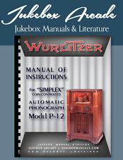 Wurlitzer Simplex Model P-12 Service Manual, Parts List & Troubleshooting Guide